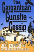 Jeff_cooper_gargantuan_gunsite_gossip_i